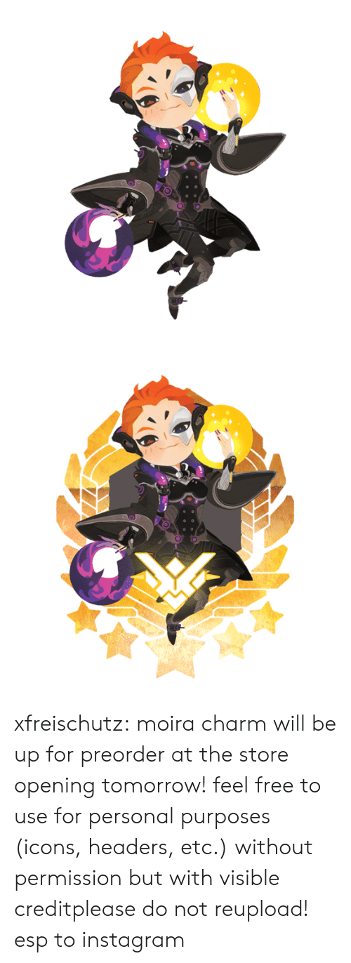 headers: xfreischutz:  moira charm will be up for preorder at the store opening tomorrow! feel free to use for personal purposes (icons, headers, etc.) without permission but with visible creditplease do not reupload! esp to instagram