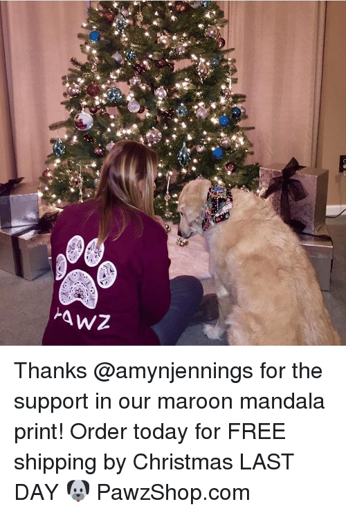 Mandala: xt Thanks @amynjennings for the support in our maroon mandala print! Order today for FREE shipping by Christmas LAST DAY 🐶 PawzShop.com