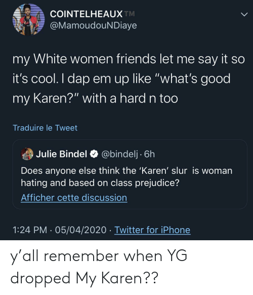 Remember When: y'all remember when YG dropped My Karen??