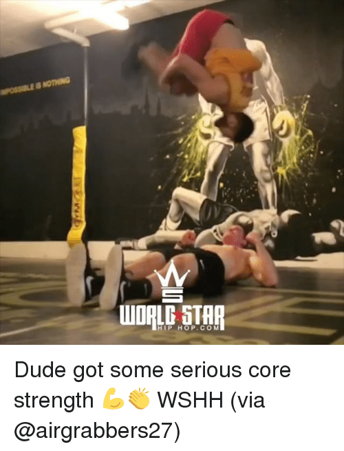 Dude, Memes, and Wshh: /y  HIP HOP.CO M Dude got some serious core strength 💪👏 WSHH (via @airgrabbers27)