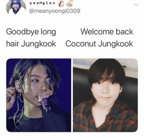 coconut: y o ongles  @meanyoongi0309  Welcome back  Goodbye long  hair Jungkook  Coconut Jungkook