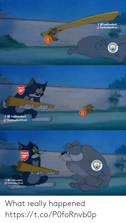 Arsenal: y TrollFootball  O TheFootballTroll  UNITED  EICHERITS  CITY   Arsenal  TrollFootball  TheFootballTrolI   Arsenal  CITY  TrollFootball  O TheFootballTroll What really happened https://t.co/P0foRnvb0p