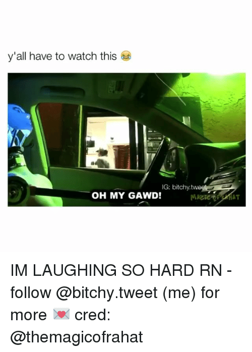 Watch, Watches, and Girl Memes: y'all have to watch this  IG: bitchy.twe  OH MY GAWD! IM LAUGHING SO HARD RN - follow @bitchy.tweet (me) for more 💌 cred: @themagicofrahat