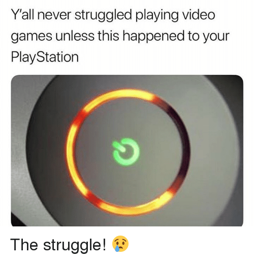 PlayStation, Struggle, and Video Games: Y'all never struggled playing video  games unless this happened to your  PlayStation The struggle! 😢
