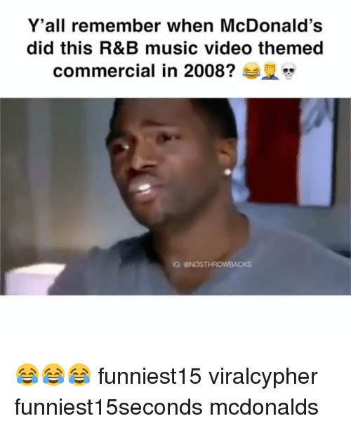 Funny, McDonalds, and Music: Y'all remember when McDonald's  did this R&B music video themed  commercial in 2008? 😂😂😂 funniest15 viralcypher funniest15seconds mcdonalds