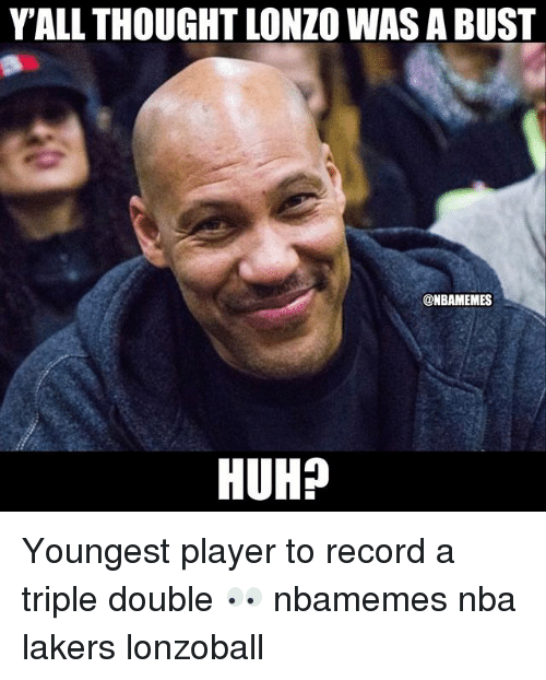 a triple double: YALL THOUGHT LONZO WAS A BUST  @NBAMEMES  HUH? Youngest player to record a triple double 👀 nbamemes nba lakers lonzoball