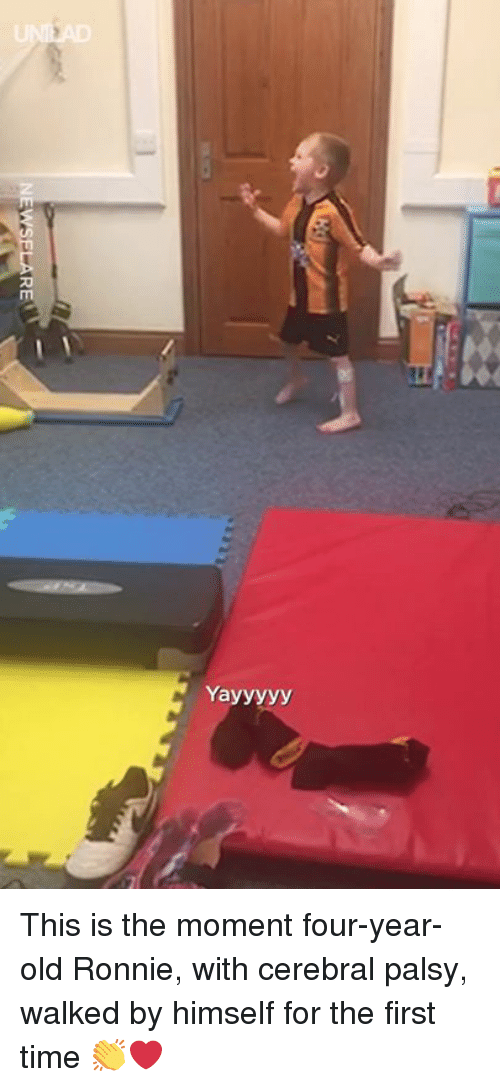 Ronnie: Yayyyyy This is the moment four-year-old Ronnie, with cerebral palsy, walked by himself for the first time 👏❤️️