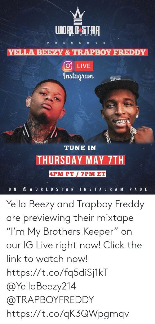 """Mixtape: Yella Beezy and Trapboy Freddy are previewing their mixtape """"I'm My Brothers Keeper"""" on our IG Live right now! Click the link to watch now! https://t.co/fq5diSj1kT @YellaBeezy214 @TRAPBOYFREDDY https://t.co/qK3QWpgmqv"""