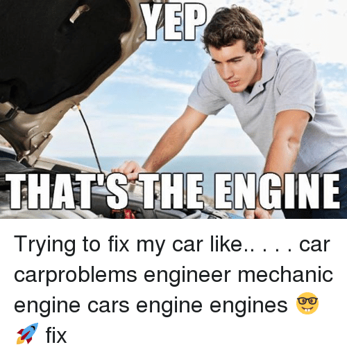 Cars, Engineering, and Mechanic: YEP  THATS THE ENGINE Trying to fix my car like.. . . . car carproblems engineer mechanic engine cars engine engines 🤓 🚀 fix