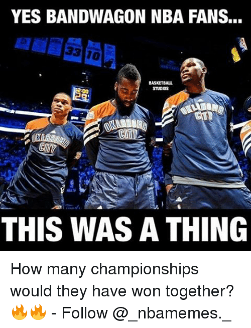Memes, Nba, and 🤖: YES BANDWAGON NBA FANS...  STUDIOS  THIS WAS A THING How many championships would they have won together? 🔥🔥 - Follow @_nbamemes._