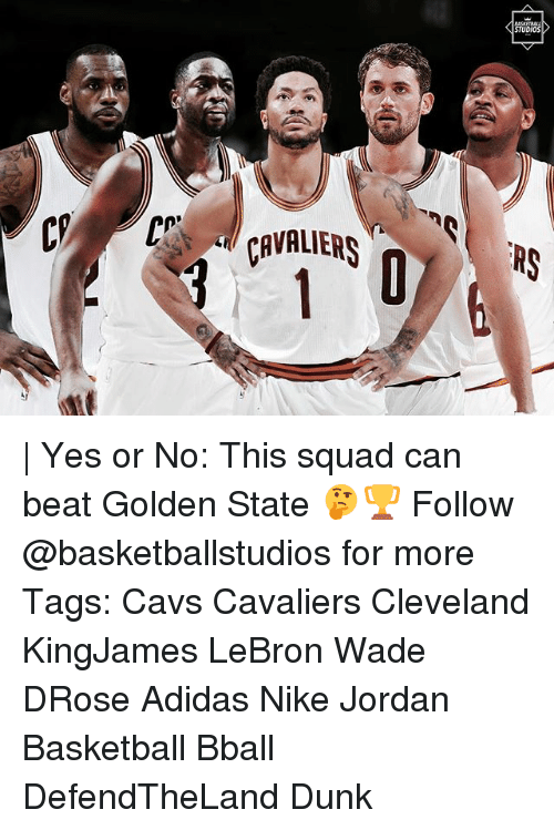 Adidas, Basketball, and Cavs: | Yes or No: This squad can beat Golden State 🤔🏆 Follow @basketballstudios for more Tags: Cavs Cavaliers Cleveland KingJames LeBron Wade DRose Adidas Nike Jordan Basketball Bball DefendTheLand Dunk