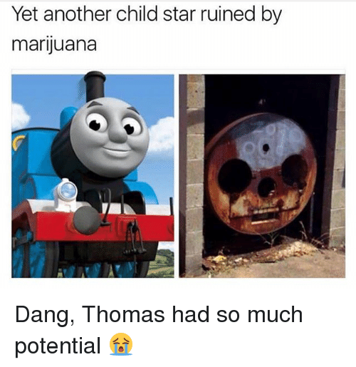 Dangly: Yet another child star ruined by  marijuana  4 Dang, Thomas had so much potential 😭