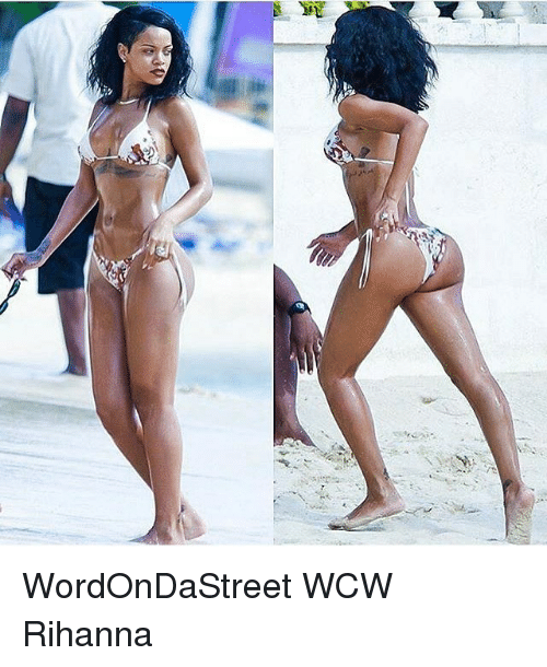 Memes, Rihanna, and Wcw: yi .  site WordOnDaStreet WCW Rihanna