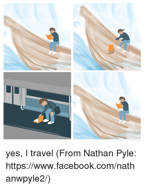 Buzzfees: YLE / BUZZFEED yes, I travel (From Nathan Pyle: https://www.facebook.com/nathanwpyle2/)