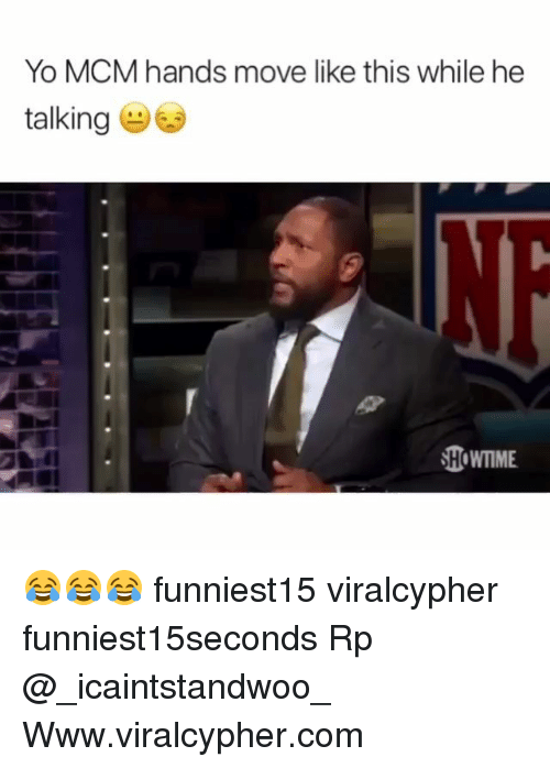 Funny, Yo, and Mcm: Yo MCM hands move like this while he  talking  HOWTIME 😂😂😂 funniest15 viralcypher funniest15seconds Rp @_icaintstandwoo_ Www.viralcypher.com