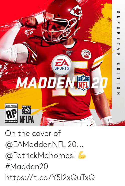 esrb: Yo  ZA  SPORTS  MADDEN  (O 2  RATING PENDING  ESRB On the cover of @EAMaddenNFL 20... @PatrickMahomes! 💪  #Madden20 https://t.co/Y5I2xQuTxQ