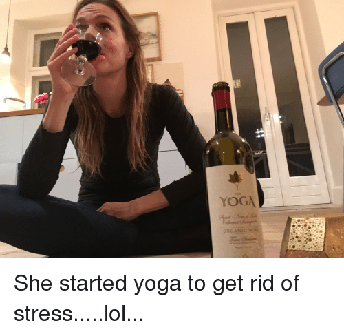 Funny, Lol, and Yoga: YOGA  ORGANIC She started yoga to get rid of stress.....lol...
