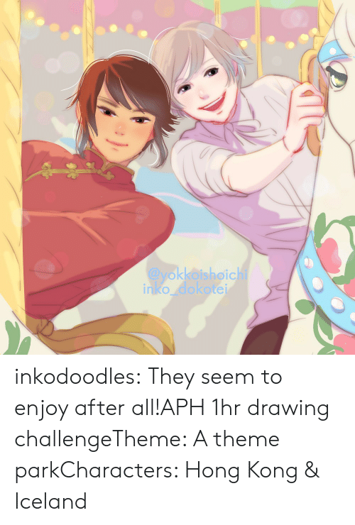 Iceland: @yokkoishoichi  inko dokotei inkodoodles:  They seem to enjoy after all!APH 1hr drawing challengeTheme: A theme parkCharacters: Hong Kong & Iceland