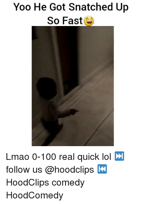Anaconda, Funny, and Lmao: Yoo He Got Snatched Up  So Fast Lmao 0-100 real quick lol ⏭follow us @hoodclips ⏮ HoodClips comedy HoodComedy