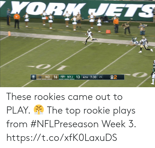 nyj: YORK JETS  NO 16  NYJ 13 4TH 7:30 25 These rookies came out to PLAY. ?  The top rookie plays from #NFLPreseason Week 3. https://t.co/xfK0LaxuDS