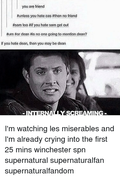 you are friend llunless you hate cas flthen no friond 14176036 🔥 25 best memes about les miserable les miserable memes