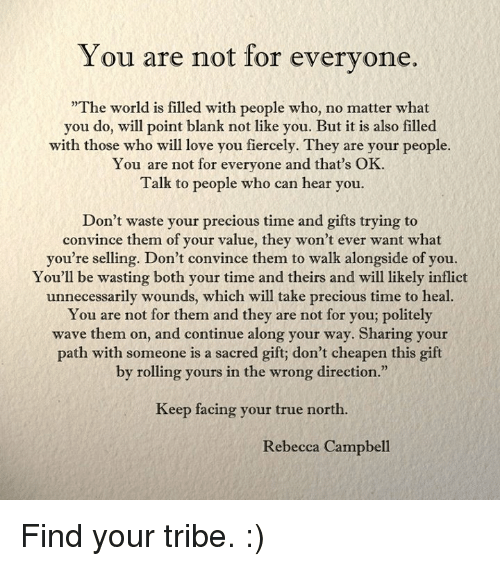 You Are Not For Everyone The World Is Filled With People