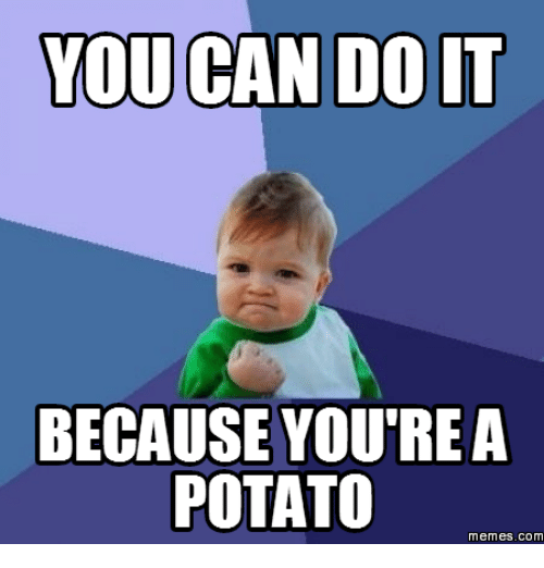 Funny Meme You Can Do It : Funny you can do it memes of on sizzle