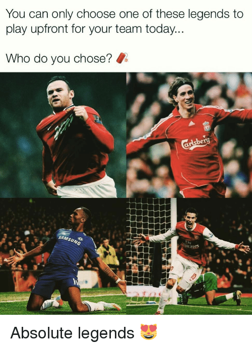 Choose one: You can only choose one of these legends to  play upfront for your team today  Who do you chose?  SAMSUNG Absolute legends 😻