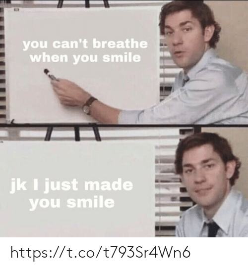 Cant Breathe: you can't breathe  when you smile  jk I just made  you smile https://t.co/t793Sr4Wn6