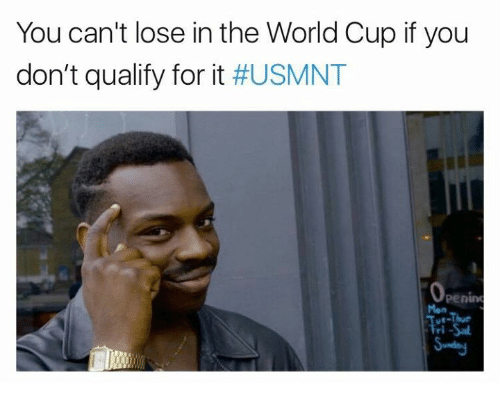 usmnt: You can't lose in the World Cup if you  don't qualify for it #USMNT  penin  Mon  ri