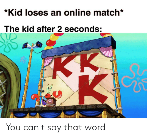 That Word: You can't say that word
