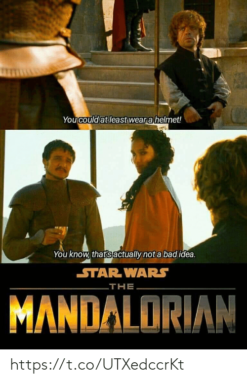 Bad Idea: You could at least wear a helmet!  You know, that's actually not a bad idea.  STAR WARS  THE  MANDALORIAN https://t.co/UTXedccrKt
