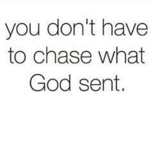 Memes, 🤖, and Senting: you don't have  to chase what  God sent.