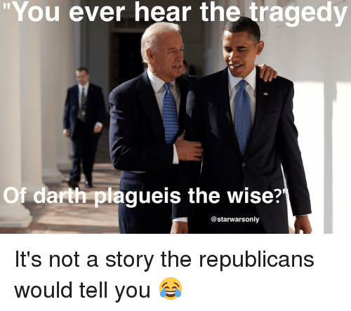 """Memes, 🤖, and Starwars: """"You ever hear the tragedy  Of darth plagueis the wise?""""  @starwars only It's not a story the republicans would tell you 😂"""