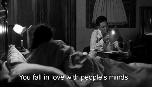 fall in love with: You fall in love with people's minds.