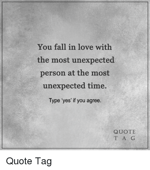 You Fall In Love With The Most Unexpected Person At The Most
