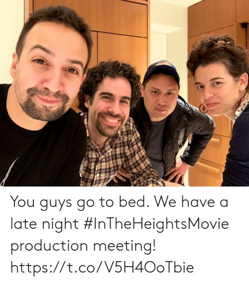 late night: You guys go to bed. We have a late night #InTheHeightsMovie production meeting! https://t.co/V5H4OoTbie