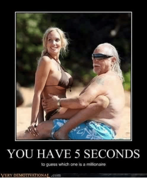 demotivational: YOU HAVE 5 SECONDS  to guess which one is a millionaire  VERY DEMOTIVATIONAL..com