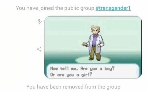 You Have Joined the Public Group#transgender! Nou Tell Me ...