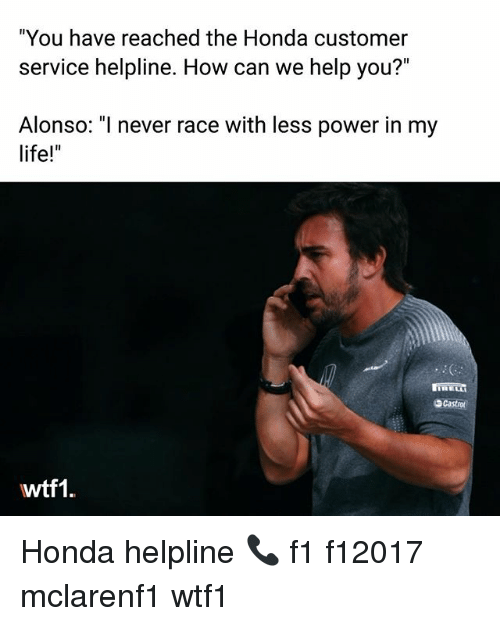 """Honda: """"You have reached the Honda customer  service helpline. How can we help you?""""  Alonso: """"I never race with less power in my  life!  Scastro  wtf1 Honda helpline 📞 f1 f12017 mclarenf1 wtf1"""