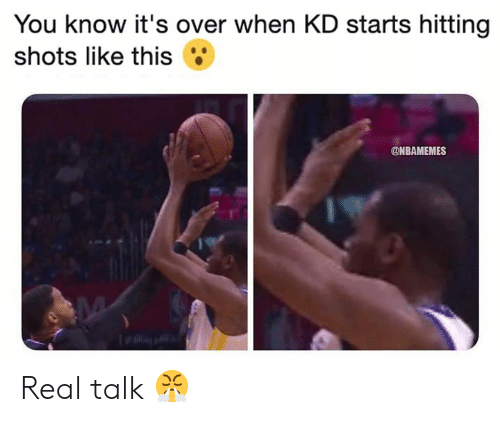 Nbamemes: You know it's over when KD starts hitting  shots like this  @NBAMEMES Real talk 😤