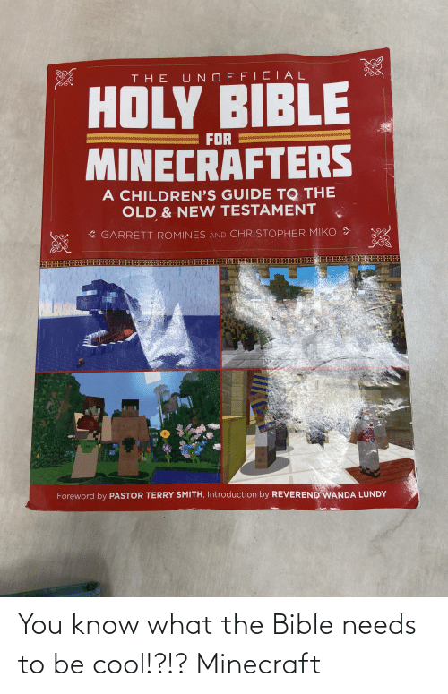 Bible: You know what the Bible needs to be cool!?!? Minecraft