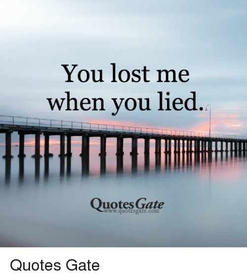 You 39 Ve Lost Me Quotes