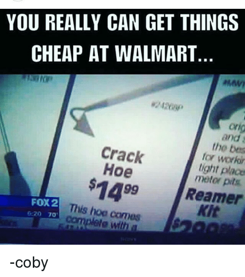 you really can get things cheap at walmart and the bes