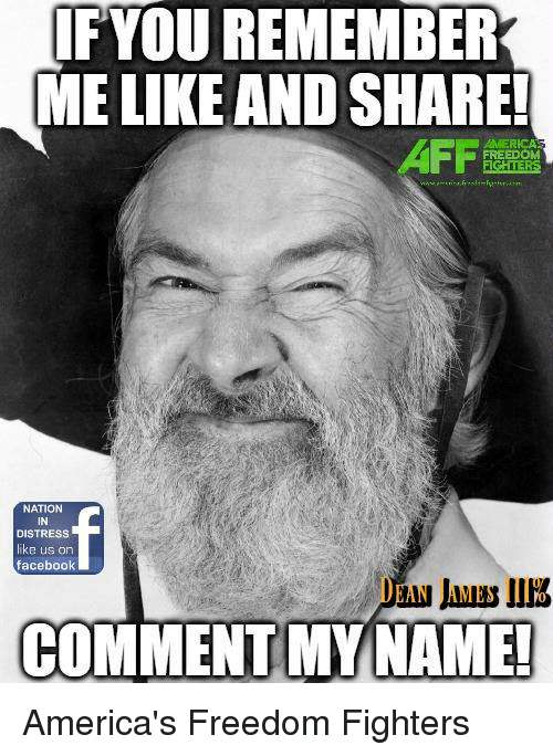 Memes, 🤖, and Nationals: YOU REMEMBER  MELIKE AND SHARE!  FREEDOM  NATION  DISTRESS  ke us on  facebook  COMMENT MY NAME! America's Freedom Fighters