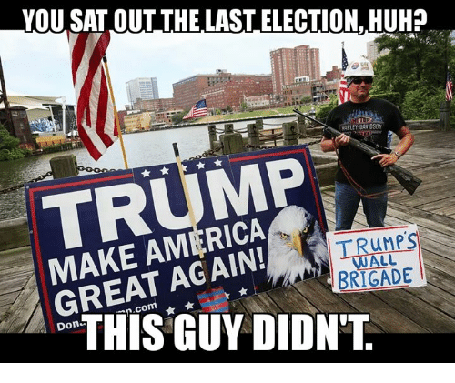 YOU SAT OUT THE LAST ELECTION HUH? HARLEY DAVIDSON TRUMP