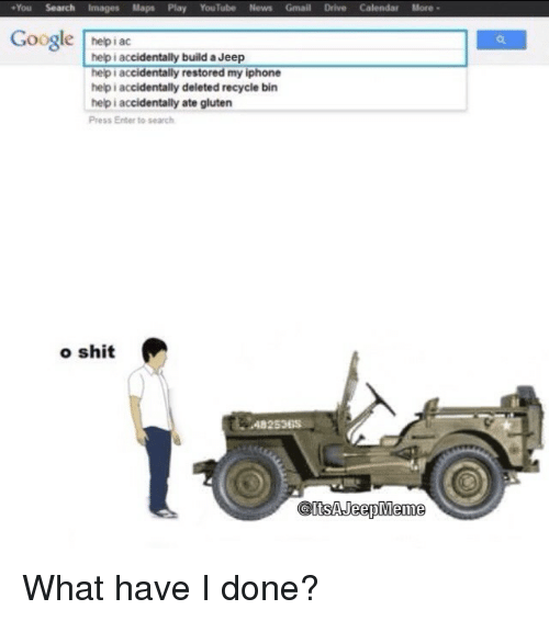 Help I Accidentally Build A Jeep >> You Search Images Maps Play Youtube News Gmail Drive Calendar More