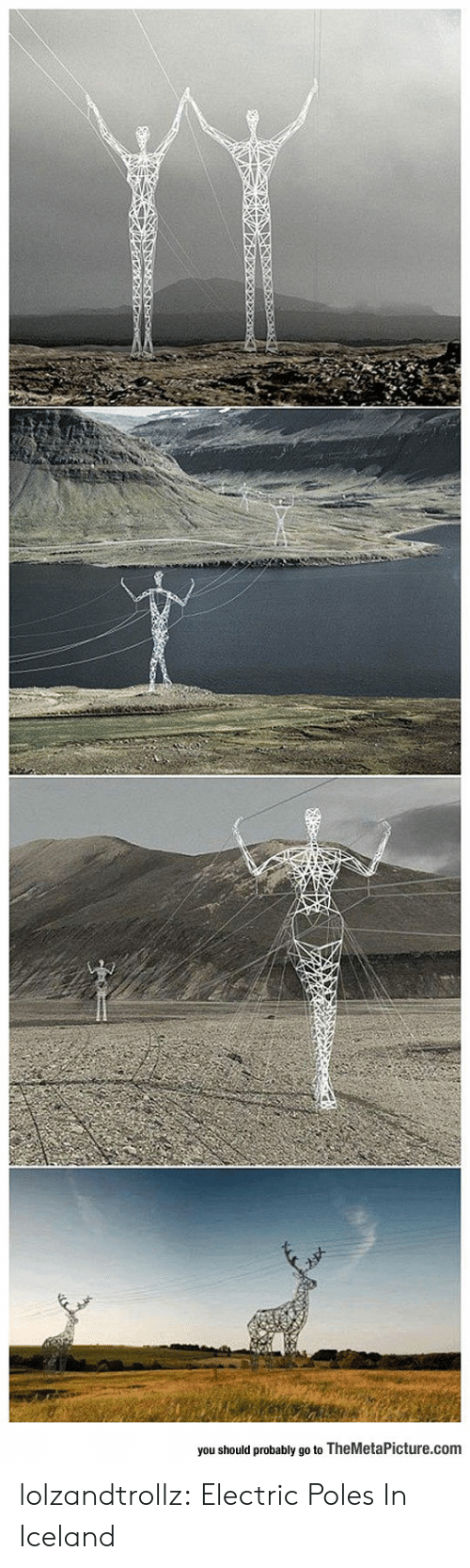 Iceland: you should probably go to TheMetaPicture.com lolzandtrollz:  Electric Poles In Iceland