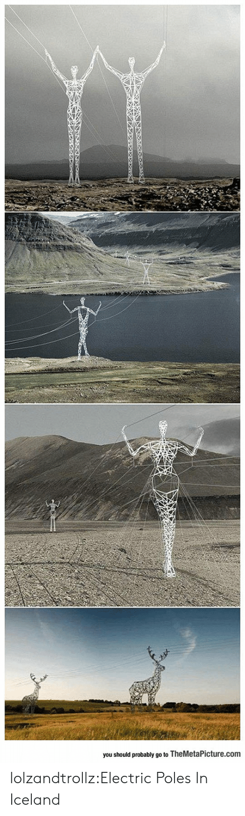 Iceland: you should probably go to TheMetaPicture.com lolzandtrollz:Electric Poles In Iceland