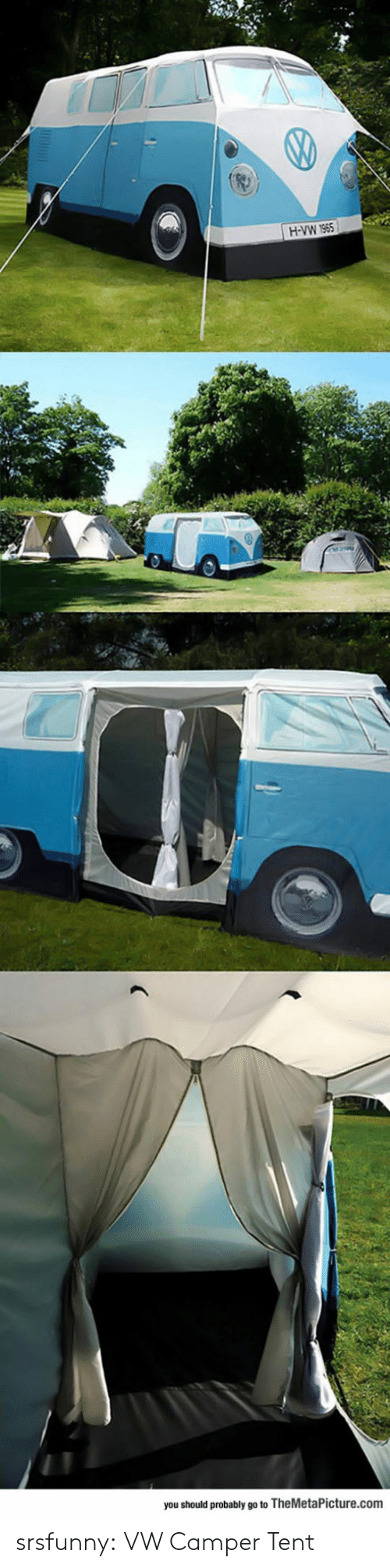 Camper: you should probably go to TheMetaPicture.com srsfunny:  VW Camper Tent